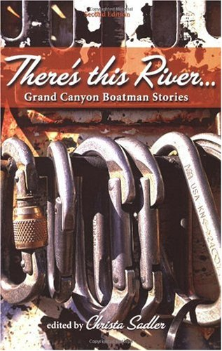 There's This River... Grand Canyon Boatman Stories - 51KntY3W4YL