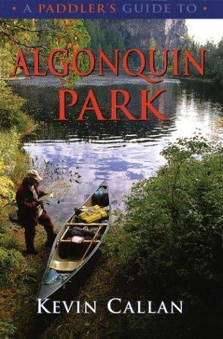 A Paddler's Guide to Algonquin Park - 51GF75RJBPL
