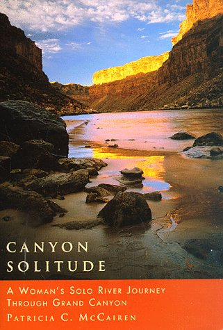 Canyon Solitude: A Woman's Solo River Journey Through the Grand Canyon (Adventura Books) - 514TZDWG8CL