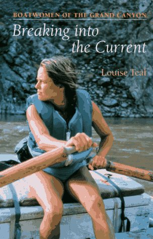 Breaking Into the Current: Boatwomen of the Grand Canyon - 51FX3PJ35SL