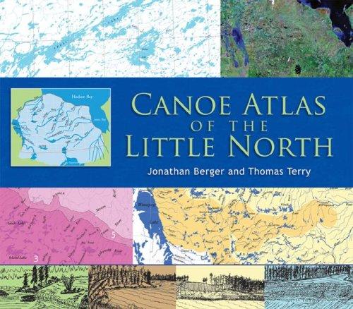 Canoe Atlas of the Little North - 61etyfZ4kbL
