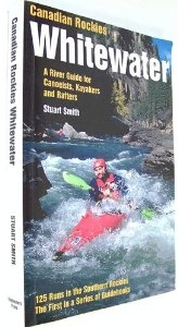 Canadian Rockies Whitewater: Southern: A River Guide for Canoeists, Kayakers and Rafters - _whitewater-1368179490