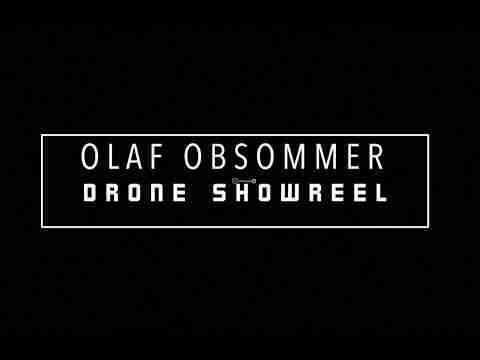 Drone Showreel - Olaf obsommer