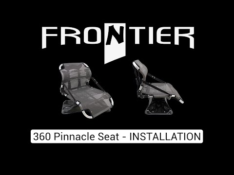 360 Pinnacle Seat - Installation