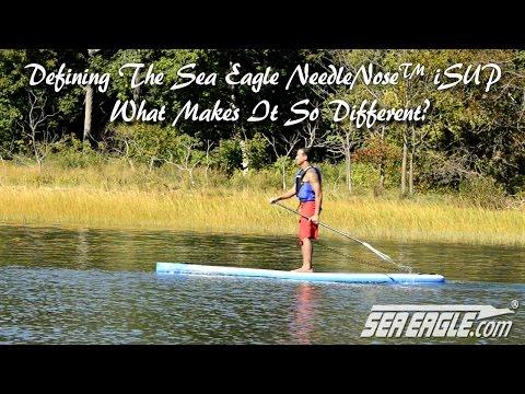 Defining The Sea Eagle NeedleNose™ iSUP