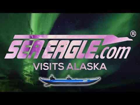 Exploring Alaska - Sea Eagle Explorer Inflatable Kayaks