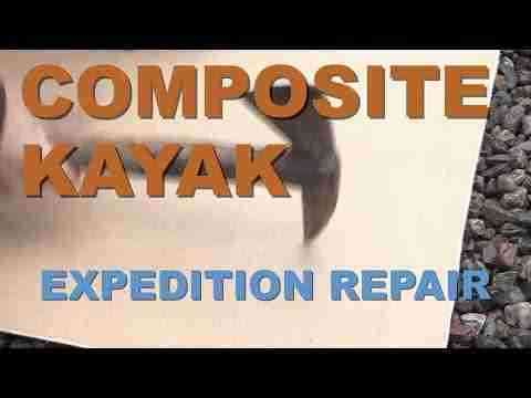 Composite Kayak Expedition Repair