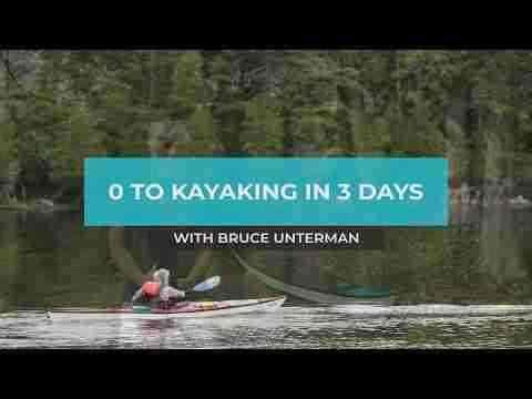 0 to Kayaking in 3 Days